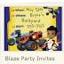 Blaze Free Printable Invitations.