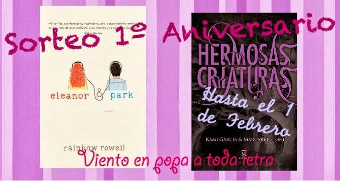 http://vientoenpopaatodaletra.blogspot.com.es/2013/12/sorteo-1-aniversario-eleanor-park.html