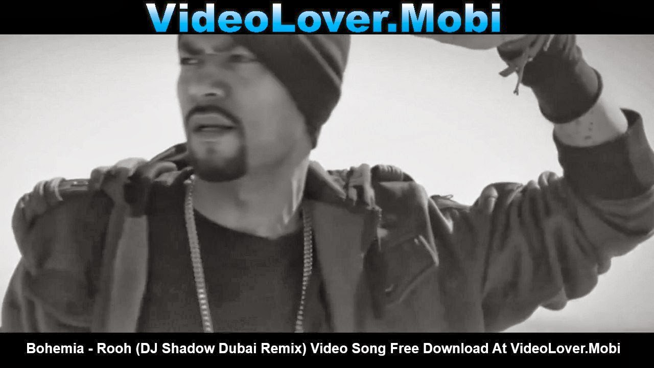 Bohemia - Rooh  DJ Shadow Dubai Remix Bohemia Rooh