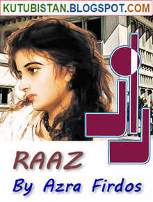 Raaz Pdf Urdu Novel by Azra Firdous