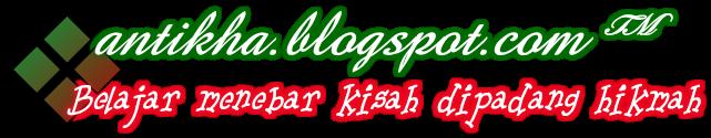 www.antikha.blogspot.com™
