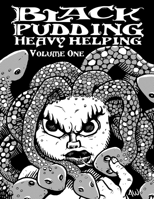 Black Pudding Heavy Helping Vol. One