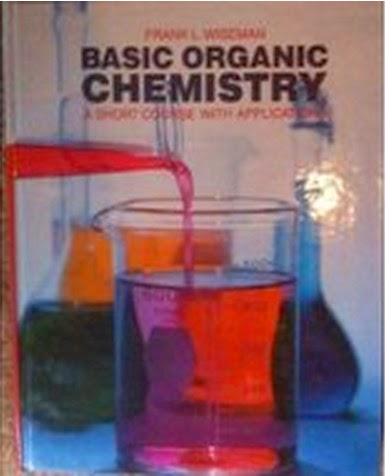 Basic Organic ChemistryA Short Course with Applications