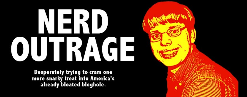 Nerd Outrage
