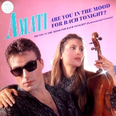 Amati - Are You In The Mood For Bach Tonight (Vinyl,12'') (1986)