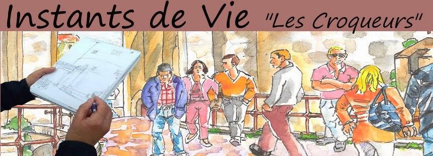 INSTANTS DE VIE, LES CROQUEURS