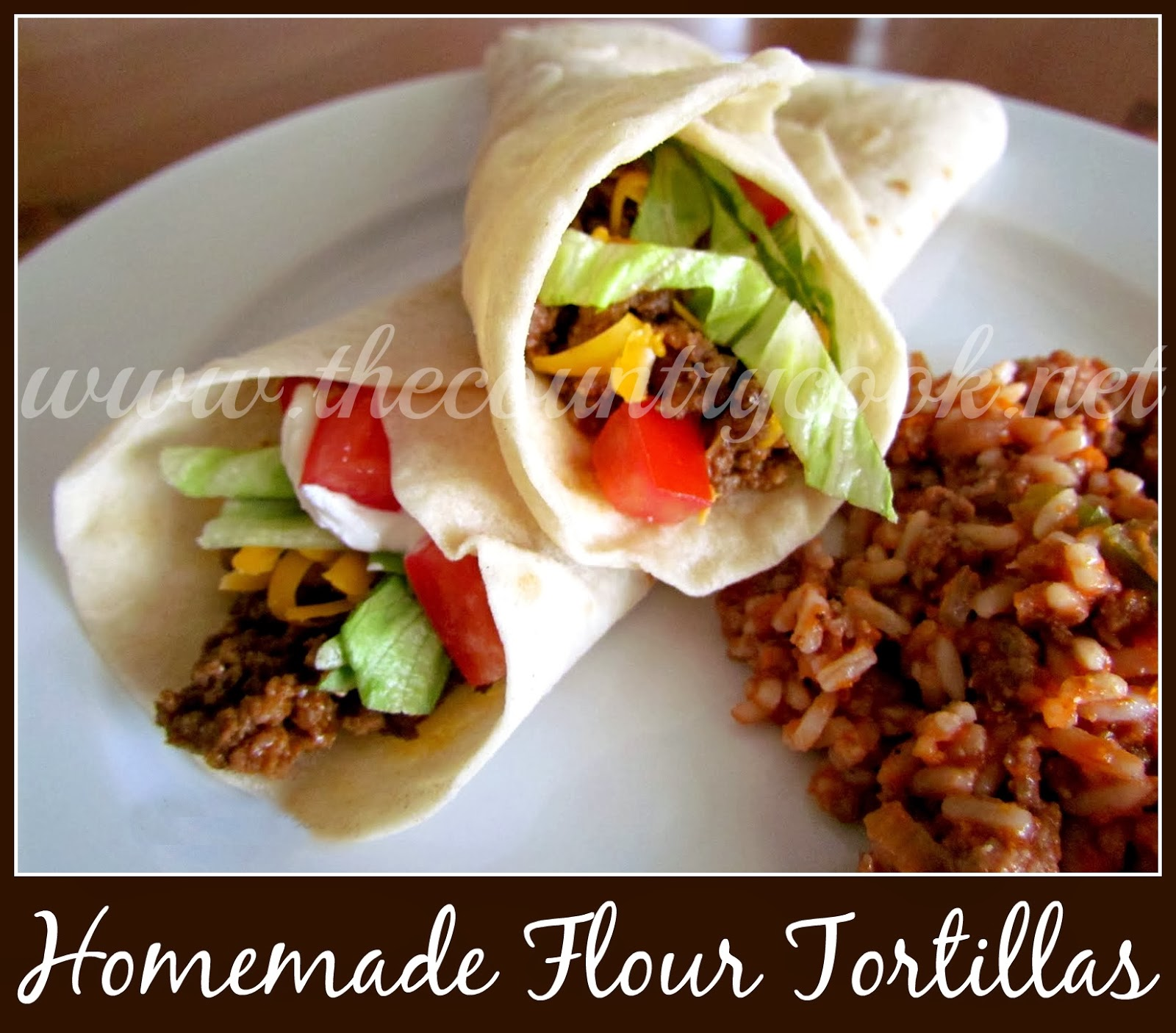 The Country Cook: Homemade Flour Tortillas