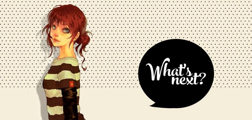 what's n e x t ?
