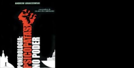 PONEROLOGIA: PSICOPATAS NO PODER