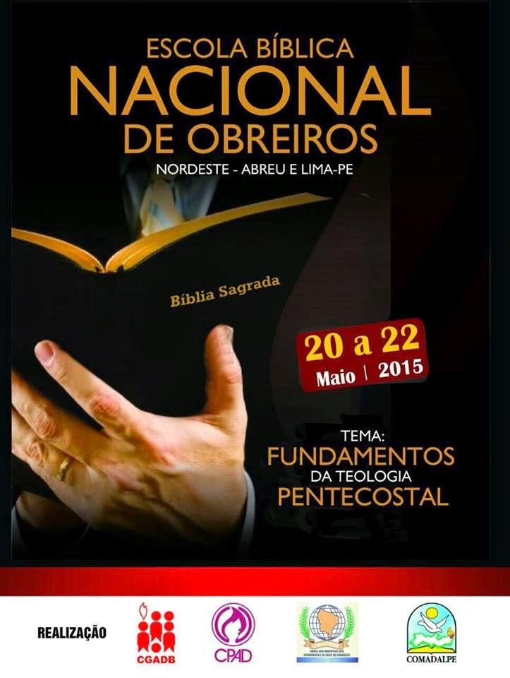 INSCRIÇÕES PARA ESCOLA BÍBLICA NACIONAL DE OBREIROS