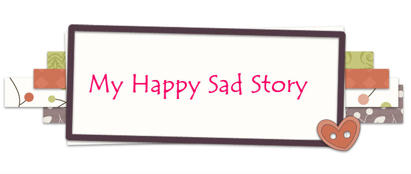 Happy Sad Story