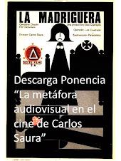 """Ponencia """"La metáfora audiovisual en el cine de Carlos Saura"""""""