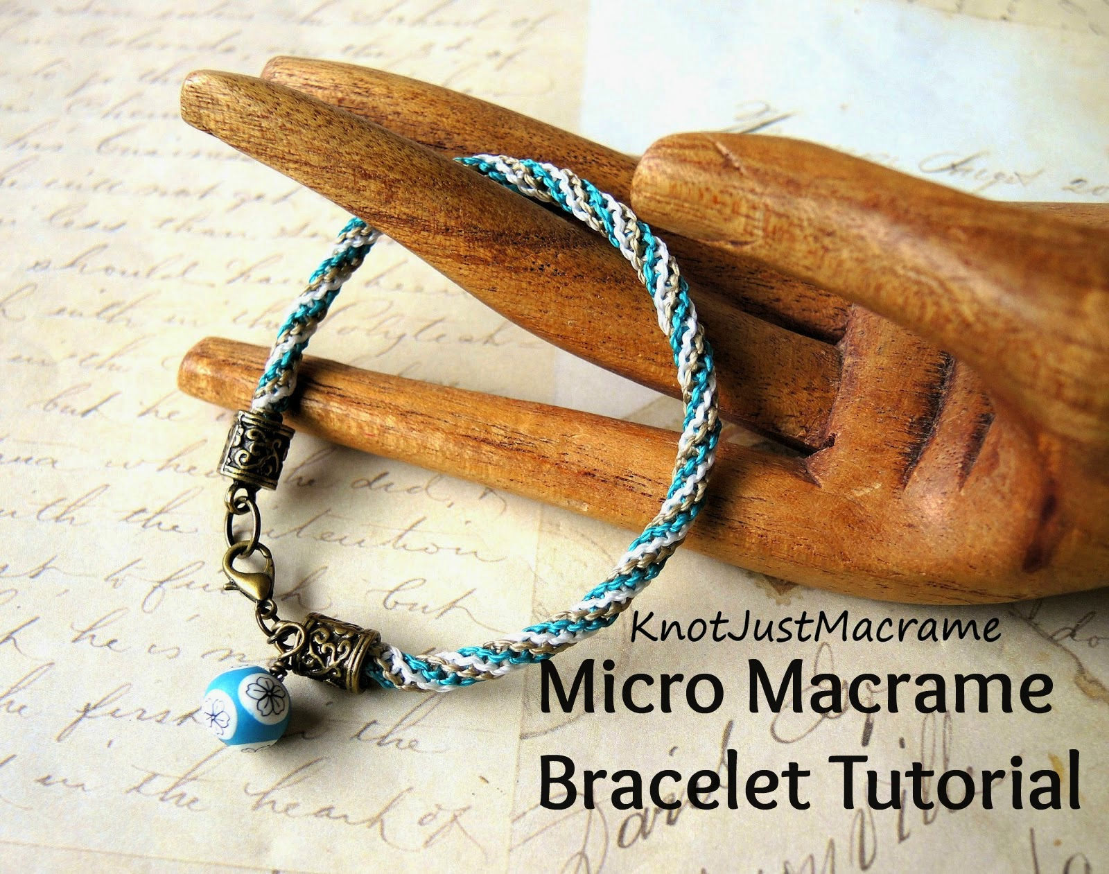Micro macrame bracelet DIY tutorial from Sherri Stokey of Knot Just Macrame.