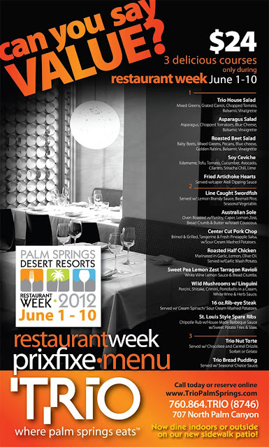 June 1 - Restaurant Week and @TrioPalmSprings