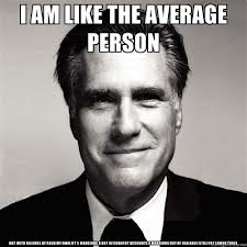 Mitt Romney, meme, average person