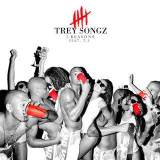 Trey Songz - 2 Reasons (feat. T.I) Lyrics