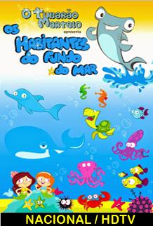 Assistir O Tubarão Martelo Os Habitantes do Fundo do Mar Nacional 2014