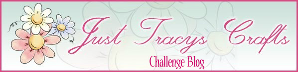 Just Tracys Crafts Challenge Blog