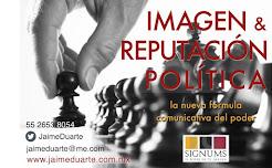 IMAGEN Y REPUTACIÓN POLÍTICA
