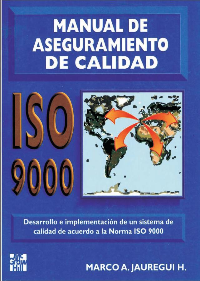 Manual de aseguramiento de la calidad- ISO - 9000 - Marco - Jauregui