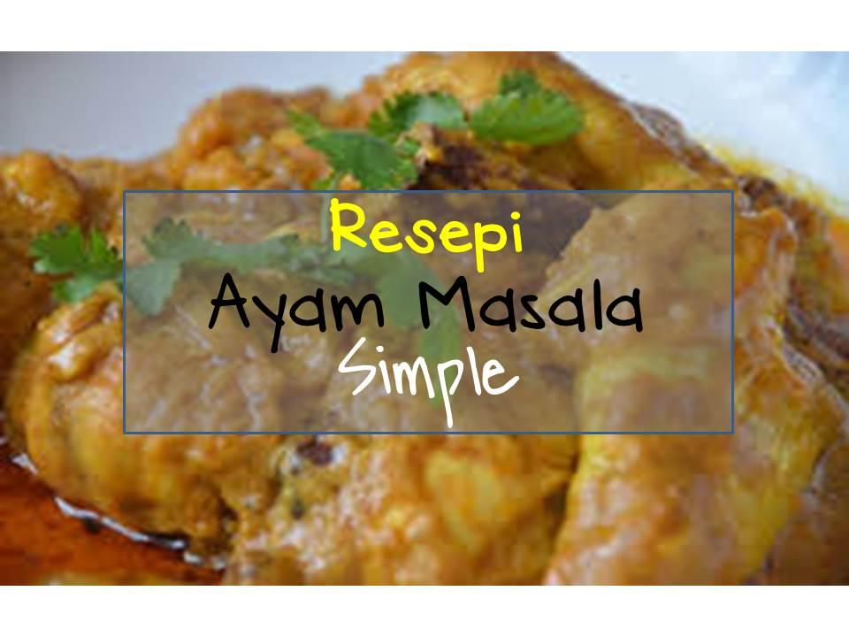 resepi ayam masala simple