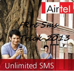 Airtel Free Sms Trick 15th July 2013 ( Working & Tested ) For 1 Month