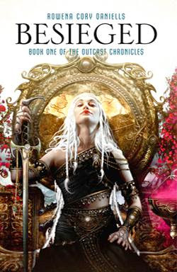 Book Cover Besieged by Rowena Cory Daniells (Outcast Chronicles: Book One)