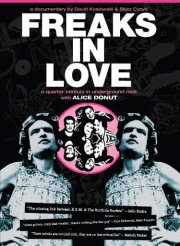 Alice Donut - 'Freaks in Love: A Quarter Century in Underground Rock' DVD Review (MVD Visual)