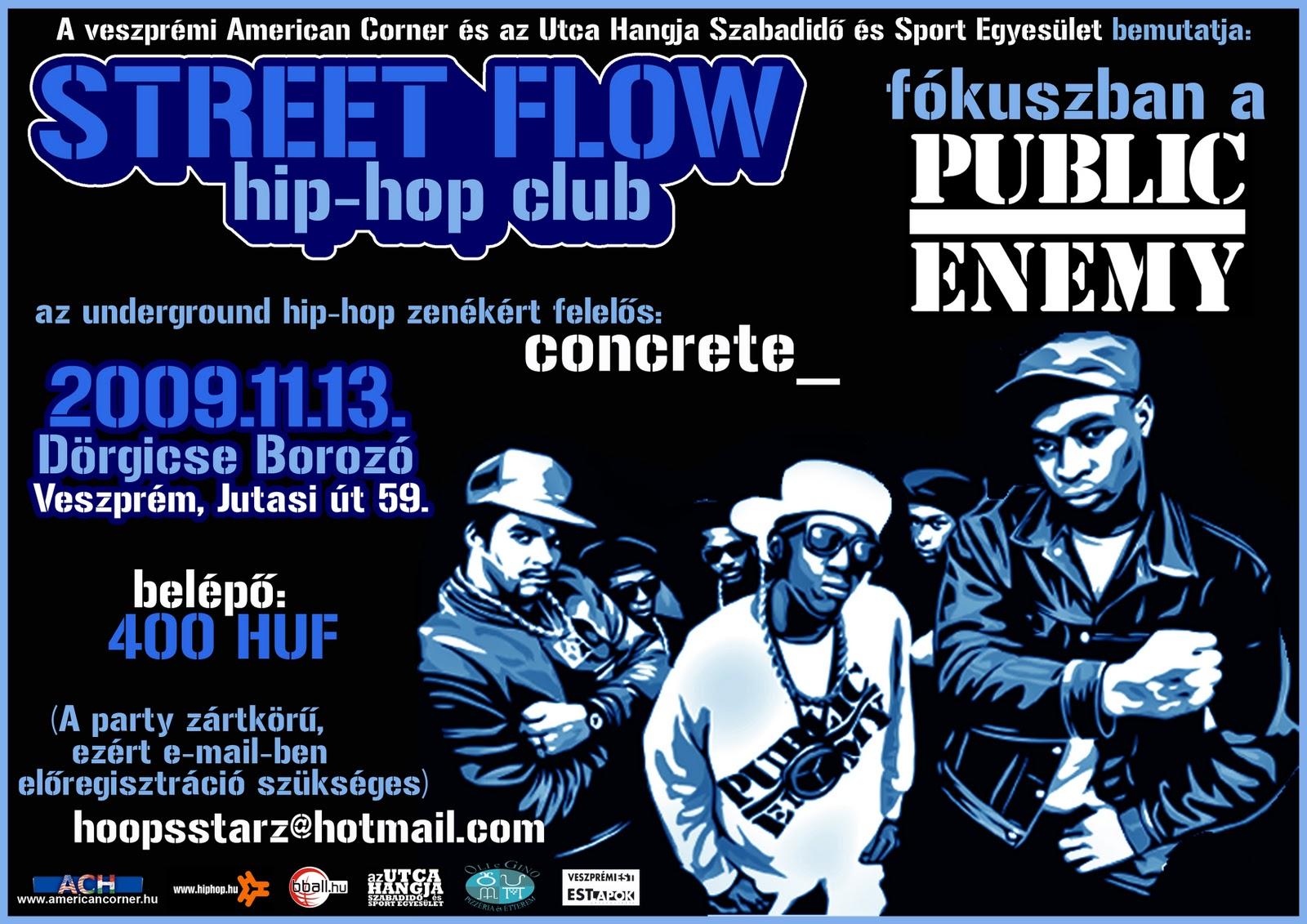 http://4.bp.blogspot.com/-xc8gikNAVt8/TwnTjxTTh-I/AAAAAAAAB18/8w4ZiZVNzG0/s1600/street+flow+hip+hop+club+-+public+enemy.jpg
