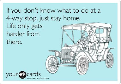 4 way stop ecard, 4 way stop, 4 way stop meme, life gets harder, snarky ecards, someecard, vintage ecard
