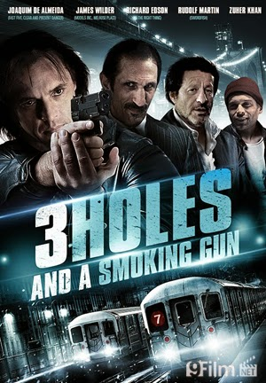 3 Holes And A Smoking Gun 2015 poster