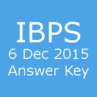 IBPS Clerk Pre Exam Answer Key for 6 December 2015