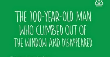 Reviewku 2015 49 the 100 year old man who climbed out for 100 year old man that jumped out the window