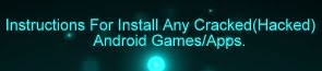 How To Install Hacked/Cracked Android Game/Apps