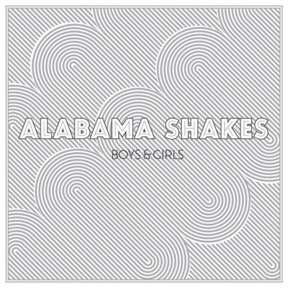Boys &amp; Girls, Alabama Shakes