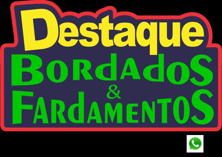BORDADOS E FARDAMENTOS