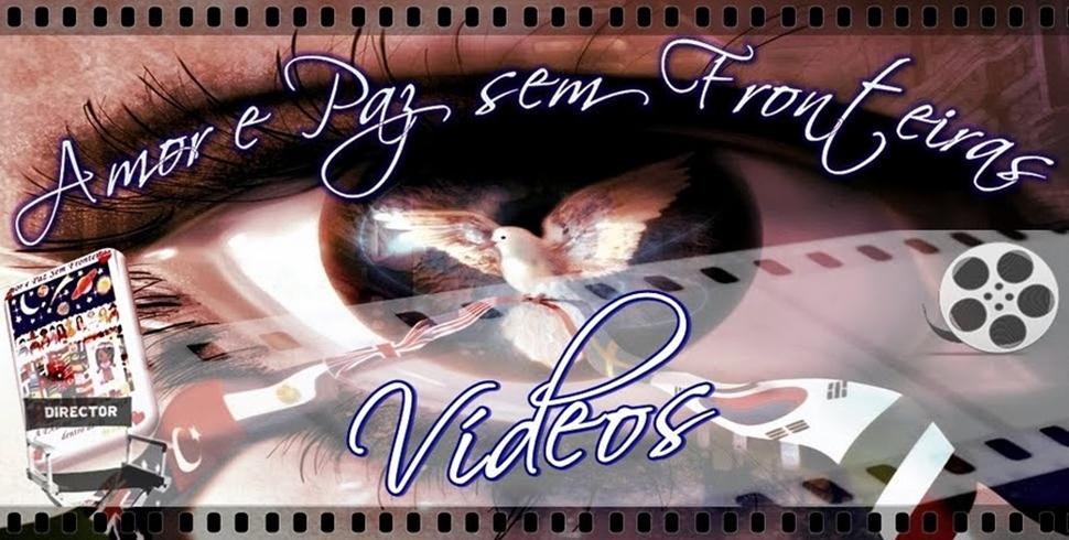 ♥ Videoteca Amor e Paz ♥