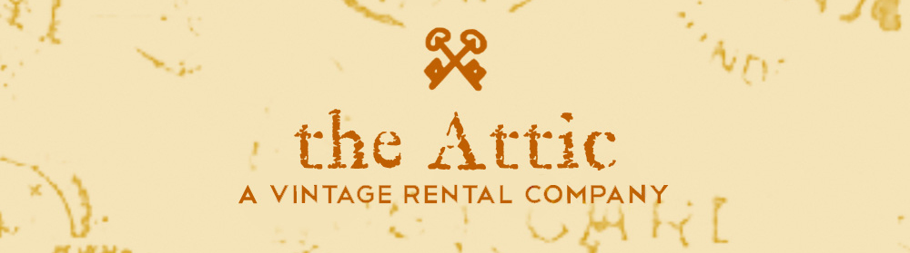the Attic | A Vintage Rental Company