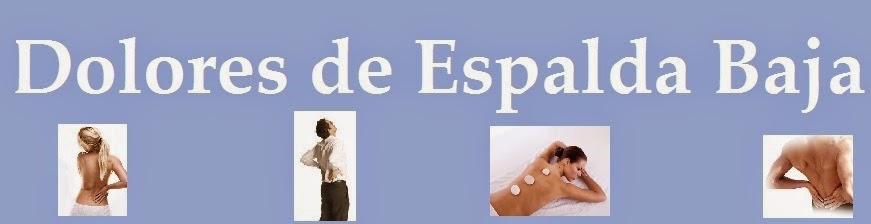 Dolores de Espalda Baja
