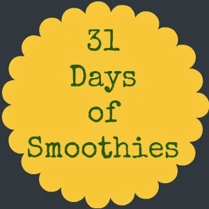 31 Days of Smoothies