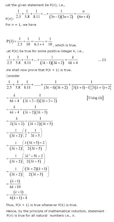 1 /(2.5) + 1/ (5.8) + 1/(8 .11) + … + 1/{(3n-1)(3n+2)} = n/(6n+4)