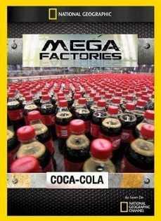 National Geographic – Mega Fábricas: Coca-Cola
