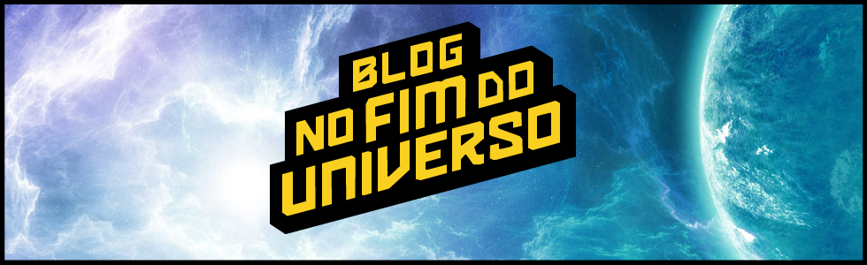 Blog no Fim do Universo