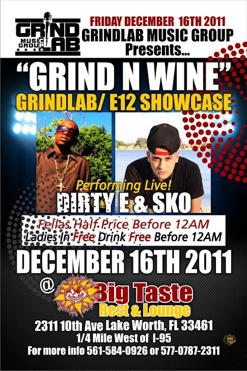 GRIND N WINE 12/16/11