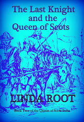 The Last Knight and the Queen of Scots