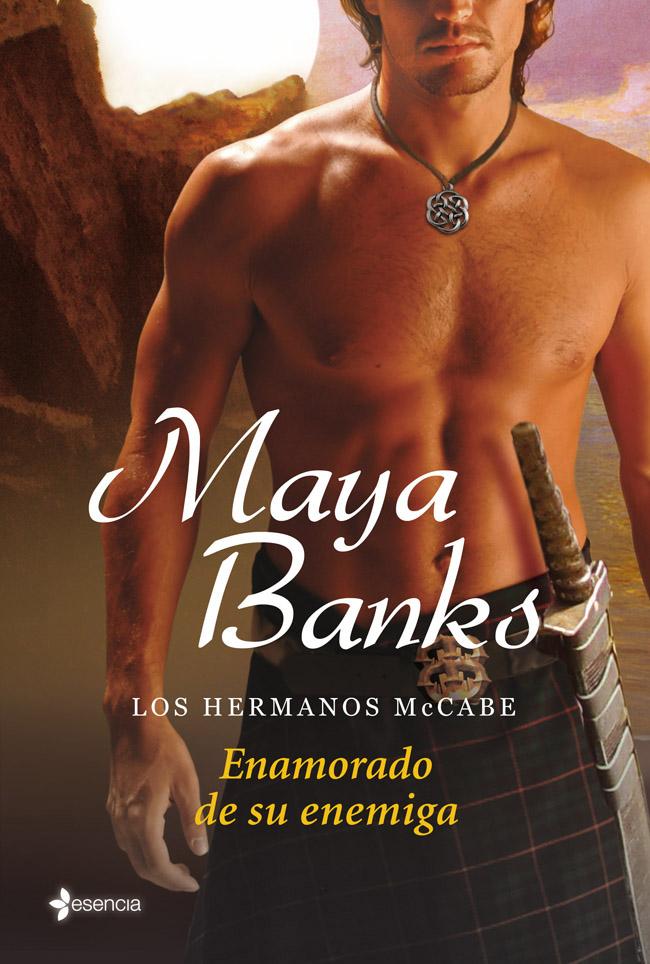 SERIE LOS HERMANOS MCCABE DE MAYA BANKS Los-hermanos-mccabe-enamorado-de-su-enemiga_9788408039136