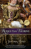 Win: Roses Have Thorns by Sandra Byrd