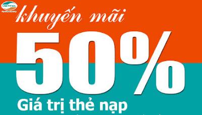 Viettel khuyến mãi 50% giá trị thẻ nạp ngày 12, 13/01/2016