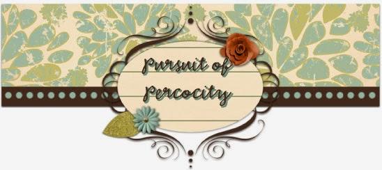 Pursuit of Percocity