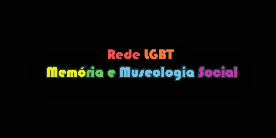 Rede LGBT de Memória e Museologia Social